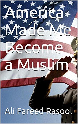 America Made Me Become a Muslim (English Edition) PDF Books