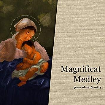Magnificat Medley