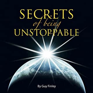 Secrets of Being Unstoppable audiobook cover art