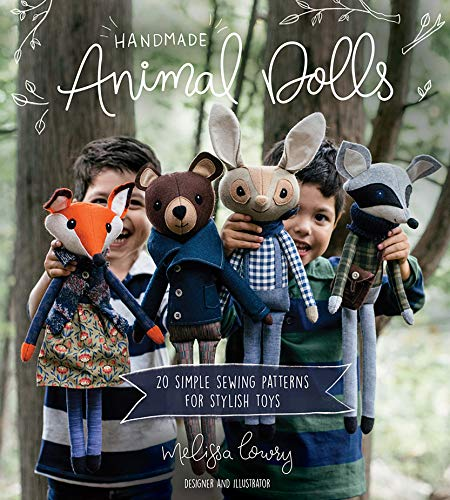 Compare Textbook Prices for Handmade Animal Dolls: 20 Simple Sewing Patterns for Stylish Toys  ISBN 9781624148057 by Lowry, Melissa