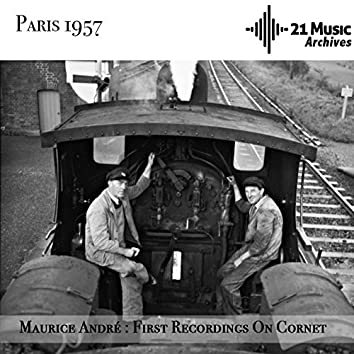 Maurice André : First Recordings On Cornet (Paris, 1957)