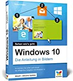Windows 10: Die Anleitung in Bildern.