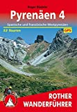 Pyrenäen 4: Spanische und französiche Westpyrenäen. 53 Touren. Mit GPS-Tracks (Rother Wanderführer)