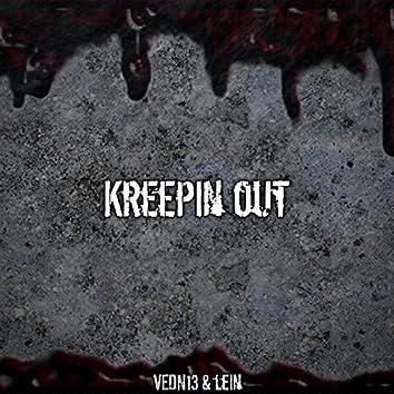 Kreepin Out
