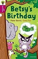 Oxford Reading Tree All Stars: Oxford Level 10: Betsy's Birthday