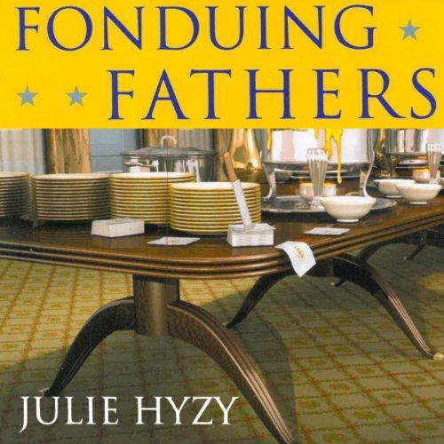 Fonduing Fathers audiobook cover art
