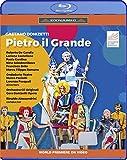 Donizetti: Pietro Il Grande Kzar Delle Russie [Blu-ray]