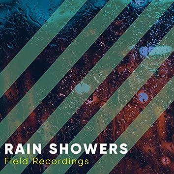 """ HD Rain Showers & Nature Field Recordings """