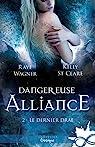 Le dernier Drae, tome 2 : Dangereuse alliance par Wagner