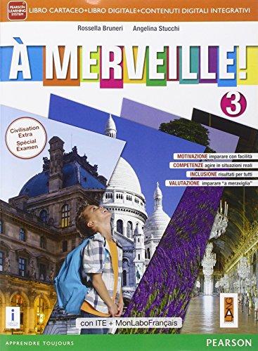 A merveille! Ediz. mylab. Per la Scuola media. Con e-book. Con espansione online (Vol. 3)