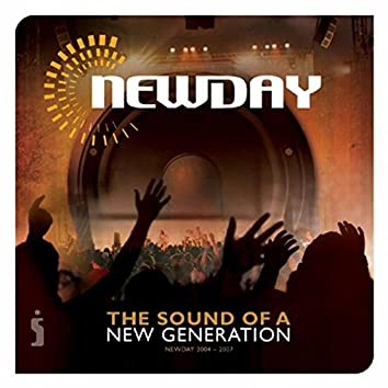 NewDay Live 2004-2007: The Sound of a New Generation