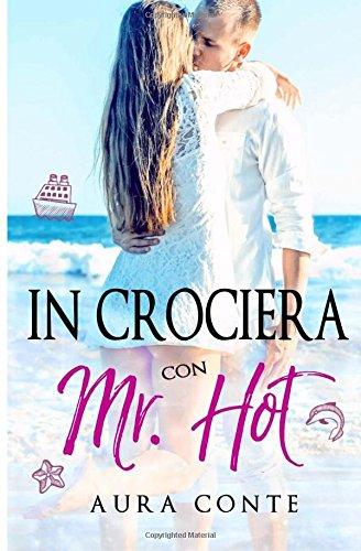 In crociera con Mr. Hot