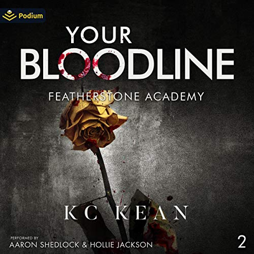 Your Bloodline Audiobook By KC Kean cover art