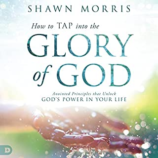 How to TAP into the Glory of God cover art