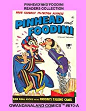 Pinhead And Foodini Readers Collection: Gwandanaland Comics #670-A: Economical Black & White Version - The Silly Magician ...