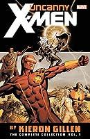 Uncanny X-Men by Kieron Gillen: The Complete Collection Vol. 1 (Uncanny X-Men by Kieron Gillen: The Complete Collection, 1)
