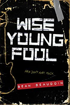 Wise Young Fool by [Sean Beaudoin]