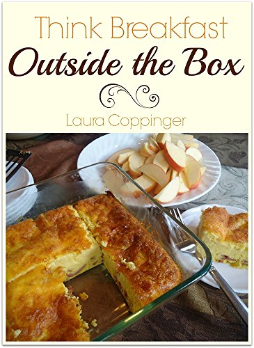 Think Breakfast…Outside the Box (English Edition)