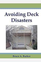 Avoiding Deck Disasters Paperback