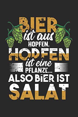 Bier Ist Aus Hopfen. Hopfen Ist Eine Pflanze…Also Ist Bier Salat: Din A5 Heft Kariert (Karos) Für Jeden Biertrinker Bierliebhaber Braumeister | ... Buch Geschenk Bierfest Oktoberfest Notebook