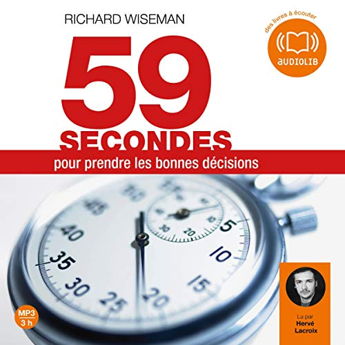 Couverture de 59 secondes pour prendre les bonnes décisions