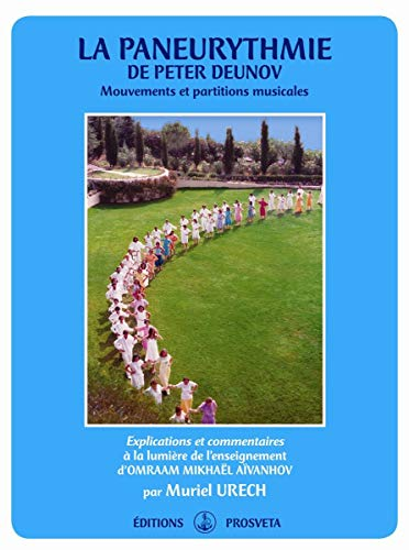La paneurythmie de Peter Deunov - Mouvements et partitions musicales
