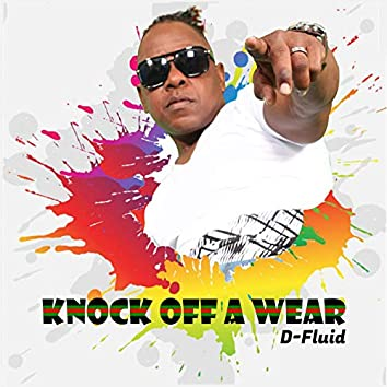 Knock off a Wear