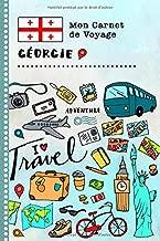 Georgie Carnet de Voyage: Journal de bord avec guide pour enfants. Livre de suivis des enregistrements pour l'écriture, dessiner, faire part de la ... d'activités vacances (French Edition)