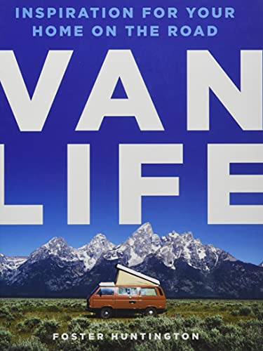 Van Life [Lingua Inglese]: Inspiration for Your Home on the Road