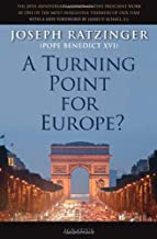 A Turning Point for Europe?: The Church in the Modern World: Assessment and Forecast