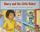 Harry and the Little Robot: Individual Student Edition Red (Levels 3-5) (Rigby PM Stars)