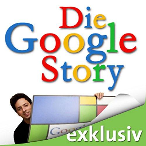 Die Google Story audiobook cover art