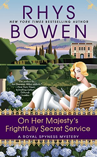 On Her Majesty's Frightfully Secret Service: A Royal Spyness Mystery #11