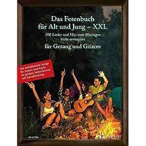 Das Fetenbuch für Alt und Jung – XXL: 100 Lieder und Hits zum Mitsingen, leicht arrangiert für Gesang und Gitarre – im großen Notenformat mit … Liederbuch. (Liederbücher für Alt und Jung)