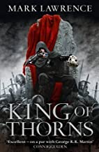 King of Thorns (Broken Empire 2) by Lawrence, Mark on 25/04/2013 unknown edition