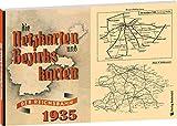 Die Netzkarten und Bezirkskarten der Deutschen Reichsbahn - Gesellschaft (DR-G) 1935
