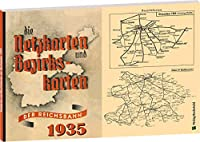 Die Netzkarten und Bezirkskarten der Deutschen Reichsbahn - Gesellschaft (DR-G) 1935: UeBERSICHTSSTRECKENKARTEN: 18 Netzkarten und 111 Bezirkskarten - Stand: 1. Oktober 1935