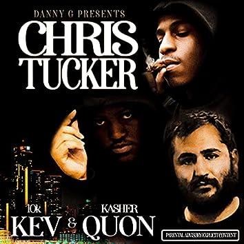 Chris Tucker (feat. 10kkev & kasher quon)