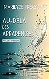 Au-delà des apparences... - Format Kindle - 2,49 €
