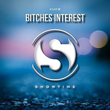 Bitches Interest