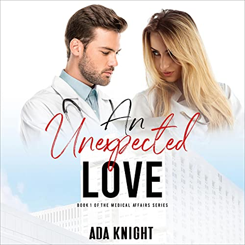An Unexpected Love Audiobook By Ada Knight cover art