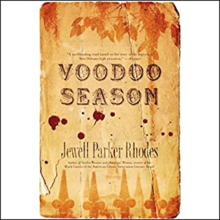 Voodoo Season                   By:                                                                                                                                 Jewell Parker Rhodes                               Narrated by:                                                                                                                                 Myra Lucretia Taylor                      Length: 8 hrs     56 ratings     Overall 4.0