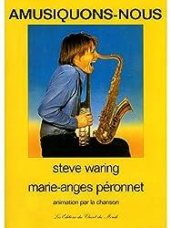 Steve Waring: Amusiquons-Nous. Partitions pour Saxophone