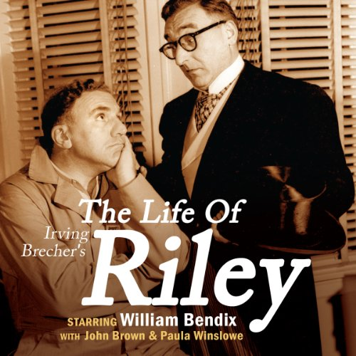 Irving Belcher's The Life of Riley audiobook cover art