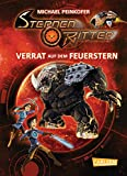 Sternenritter 4: Verrat auf dem Feuerstern: Science Fiction-Buch der Bestseller-Serie