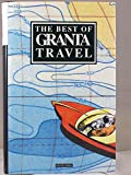 The Best of Granta Travel (USA)