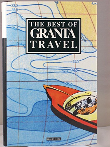 The Best of Granta Travel (USA)の詳細を見る