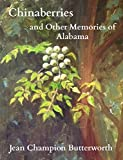 Chinaberries and Other Memories of Alabama (Kindle Edition)