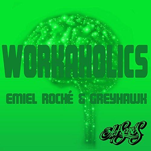 Emiel Roche & Greyhawk