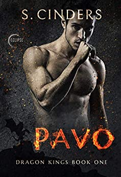 Pavo (Dragon King Book 1) by [S. Cinders]